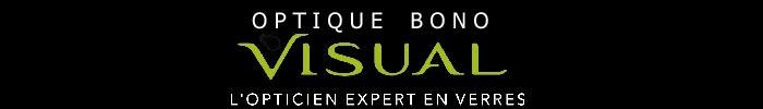 Optiques BONO - Spécialiste en verres VISUAL